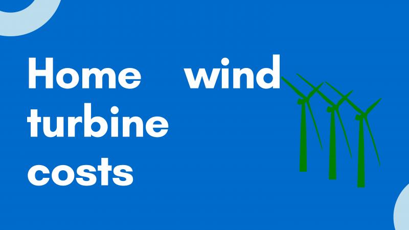 home wind turbine cost