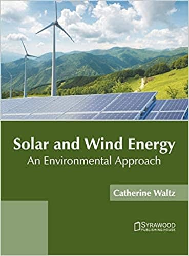 Solar and Wind Energy: An Environmental Approach